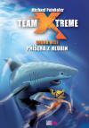 Team X-treme: Druhá mise - Příšera z hlubin