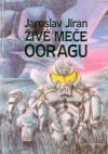 Živé meče Ooragu ant.