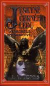 Jeskyně černého ledu II - Starobylé proroctví