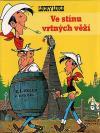 Lucky Luke 22: Ve stínu vrtných věží